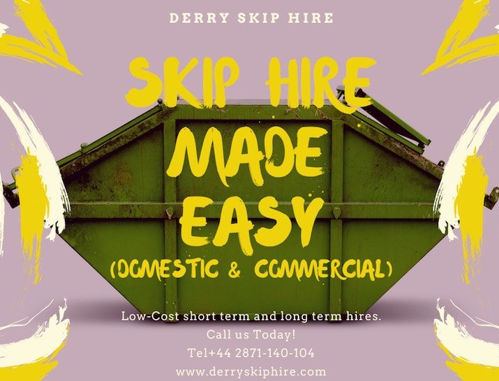 Colorful advert image with yellow paint strokes, pink background, with a green tinted skip in the center of the image. Advert says, Skip Hire Made Easy Derryskiphire.com. Telephone +44 2871140104